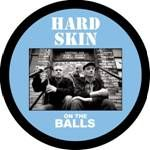 HARD SKIN - ON THE BALLS (PD)