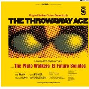 IRWIN, BOB -& THE PLUTO WALKERS- - THE THROWAWAY AGE