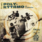 ORCHESTRE POLY-RYTHMO DE COTONOU - VOL. 3: THE SKELETAL ESSENCES OF AFRO FUNK (2LP)