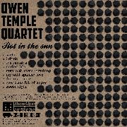 OWEN TEMPLE QUARTET - ROT IN THE SUN