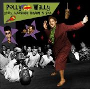 VARIOUS - POLLY WALLY