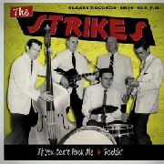 STRIKES - IF YOU CAN'T ROCK ME/ROCKIN