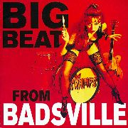 CRAMPS - BIG BEAT FROM BADSVILLE (UK)