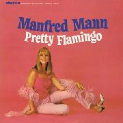 MANN, MANFRED - PRETTY FLAMINGO
