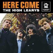 HIGH LEARYS - HERE COME THE HIGH LEARYS