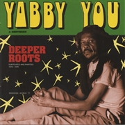 YABBY YOU & BRETHREN - DEEPER ROOTS (2LP)