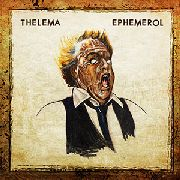 THELEMA - EPHEMEROL (TRIBUTE TO SCANNERS & DAVID CRONENBERG)
