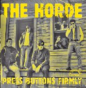 HORDE - PRESS BUTTONS FIRMLY