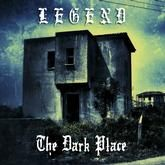 LEGEND (UK/HARDROCK) - THE DARK PLACE (GREEN)