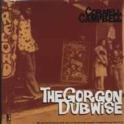 CAMPBELL, CORNELL - THE GORGON DUBWISE