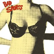 BAD SPORTS - BRAS (GERMANY)