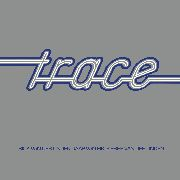 TRACE - TRACE (2CD)