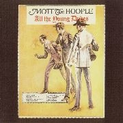 MOTT THE HOOPLE - ALL THE YOUNG DUDES (NL)