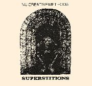 NU CREATIVE METHODS - SUPERSTITIONS