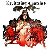 LEVITATING CHURCHES - FUCK BLUES/CRY A LITTLE HARDER