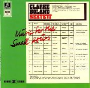 CLARKE BOLAND SEXTETT - MUSIC FOR THE SMALL HOURS