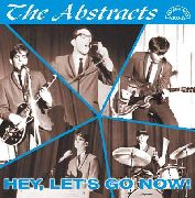 ABSTRACTS - HEY, LET'S GO NOW