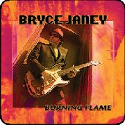 JANEY, BRYCE - BURNING FLAME