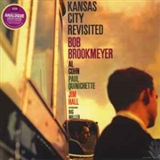 BROOKMEYER, BOB - KANSAS CITY REVISITED