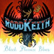 KEITH, RODD - BLACK PHOENIX BLUES