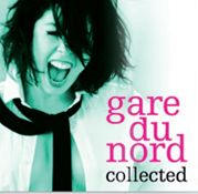 GARE DU NORD - COLLECTED