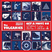 VOLCANICS - GET A MOVE ON