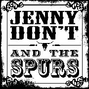 JENNY DON'T & THE SPURS - NO GOOD/YOU WIN AGAIN