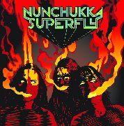 NUNCHUKKA SUPERFLY - OPEN YOUR EYES TO SMOKE