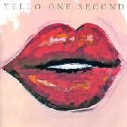 YELLO - ONE SECOND (+1)