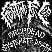 DROPDEAD/SYSTEMATIC DEATH - SPLIT 7""