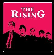 RISING, THE - THE RISING