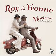 ROY & YVONNE - MOVING ON