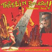 VARIOUS - TWISTIN' RUMBLE, VOL. 10