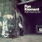 KLEMENT, FON - I FEEL LONELY IN MY TOWN