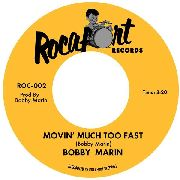 MARIN, BOBBY - MOVIN' MUCH TOO FAST/MR. SKYJACKER