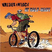 VALUES INTACT/AT HALF-MAST - SPLIT 7""