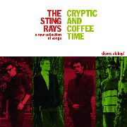 STING-RAYS - CRYPTIC AND COFFEE TIME