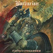 BARBARIAN - FAITH EXTINGUISHER