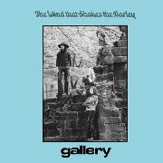 GALLERY (UK) - THE WIND THAT SHAKES THE BARLEY
