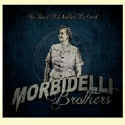 MORBIDELLI BROTHERS - FIVE HOURS TO WEATHER THE DARK