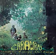 CARAVAN - IF I COULD DO IT ALL OVER AGAIN, I'D DO...
