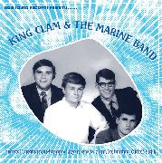KING CLAM & THE MARINE BAND - INERTIA/SKIN DEEP IN THE MORNING/HIGH STRUNG WOMAN