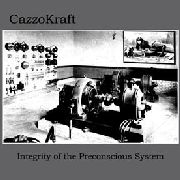CAZZOKRAFT - INTEGRITY OF THE PRECONSCIOUS SYSTEM