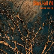 BLACK HELL OIL - SMOKE YOU UP
