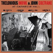 MONK, THELONIOUS -& JOHN COLTRANE- - AT CARNEGIE HALL