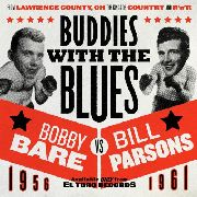 BARE, BOBBY -& BILL PARSONS- - BUDDIES WITH THE BLUES