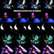 WEATHER REPORT - LIVE IN TOKYO (2CD)