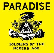 PARADISE (USA) - SOLDIERS OF THE MODERN AGE