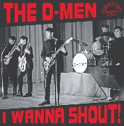 D-MEN - I WANNA SHOUT!