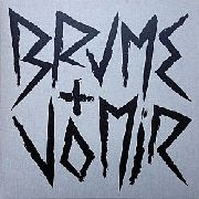 BRUME + VOMIR - UNSTABLE (BLACK)